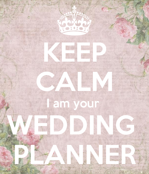 Keep calm I am your wedding planner